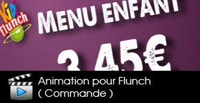 Animation pour le restaurant Flunch Saint Sébastien
